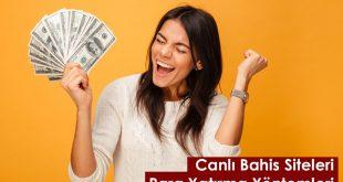 canlı bahis para yatırma yöntemleri