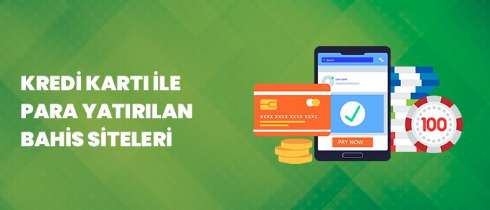 kredi-kartı-ile-para-yatırılan-bahis-siteleri